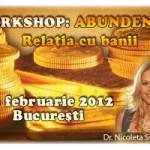 Workshop 23 februarie: ABUNDENTA. RELATIA CU BANII