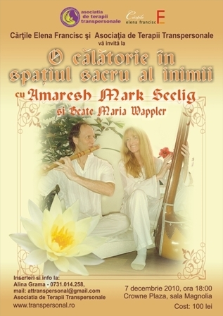 7 decembrie 2010: O calatorie in spatiul sacru al inimii cu Amaresh Mark Seelig!
