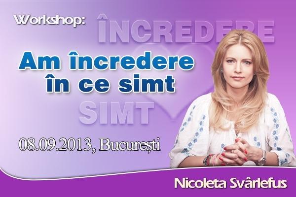 Am ÎNCREDERE in ce SIMT! Workshop, 8 septembrie 2013
