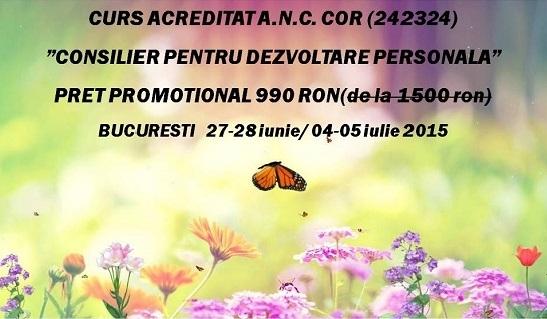 Curs autorizat: CONSILIER PENTRU DEZVOLTARE PERSONALA! 21- 29 iunie, Bucuresti