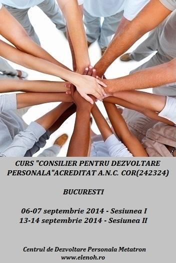 Curs autorizat: CONSILIER PENTRU DEZVOLTARE PERSONALA, 6-14 septembrie 2014