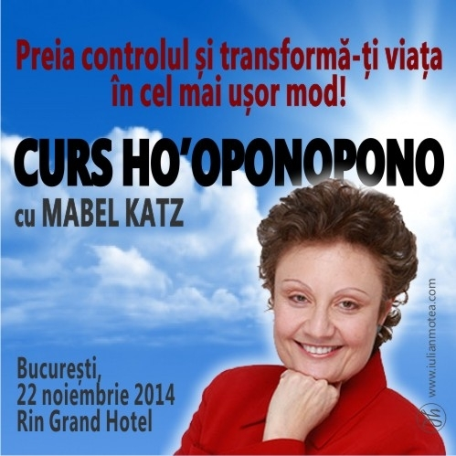 CURS HO'OPONOPONO cu Mabel Katz, Bucuresti 22 noiembrie 2014
