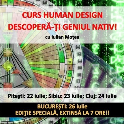 Curs Human Design - Descopera-ti Geniul Nativ! - cu Iulian Motea