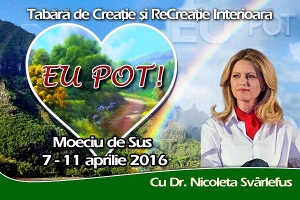 EU POT! Tabara de Creatie si ReCreatie Interioara cu Nicoleta Svârlefus. Moeciu, 7-11 aprilie