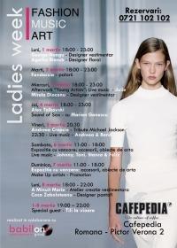 Fashion. Music. Art - Ladies week!
