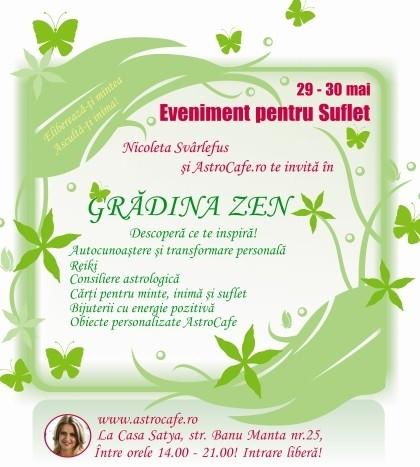 Gradina ZEN! Eveniment pentru suflet! 29-30 mai 2010