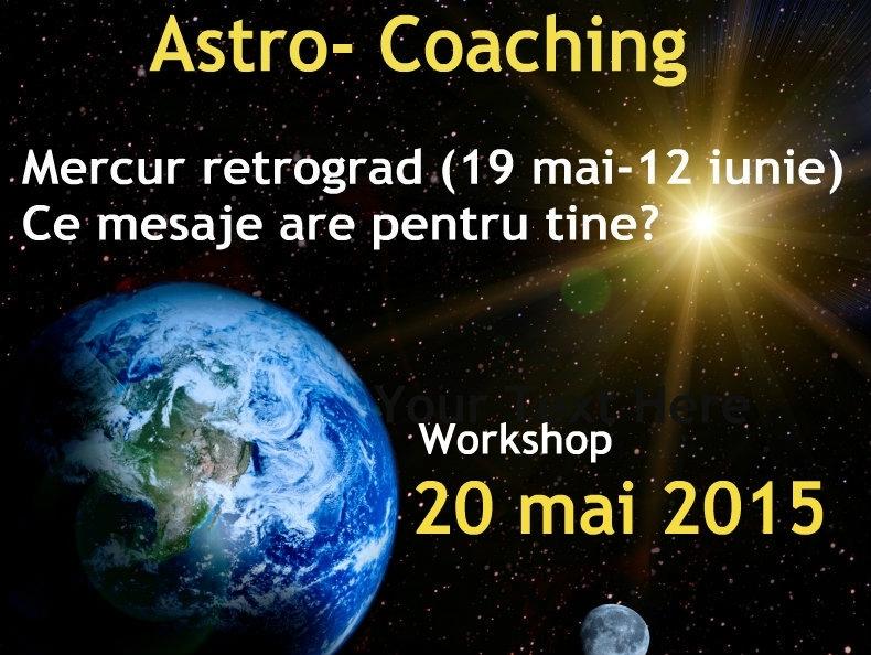 Mercur retrograd. Astro-coaching cu Nicoleta Svârlefus, 20 mai 2015