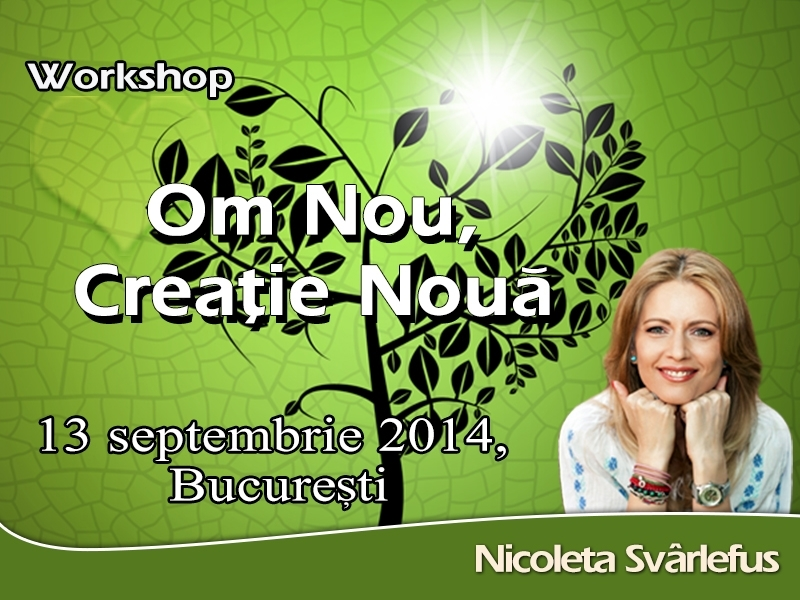Om nou, Creație Nouă! Workshop, 13 septembrie 2014