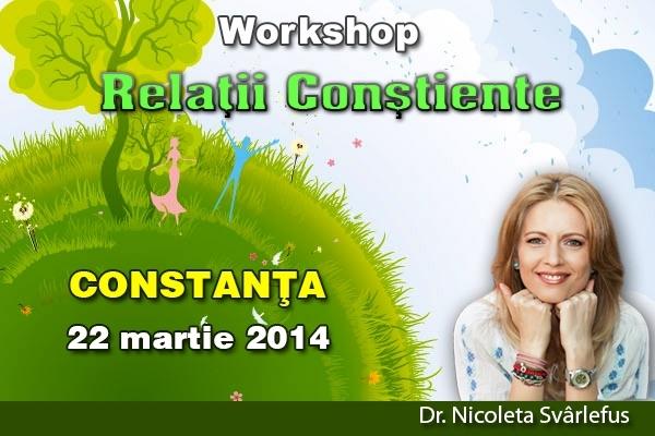 Relatii Constiente- Workshop, 22 martie, CONSTANTA