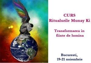 Ritualurile Munay Ki! Curs, 19-21 noiembrie 2010!