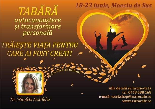 TABARA autocunoastere si dezvoltare personala, Moeciu, 18-23 iunie!
