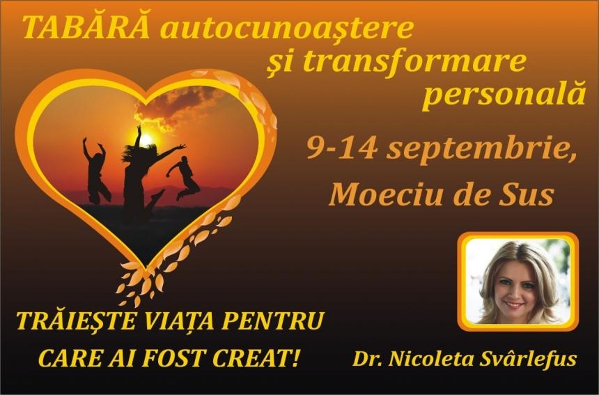 Tabara: TRAIESTE VIATA PENTRU CARE AI FOST CREAT! 9- 14 septembrie 2010