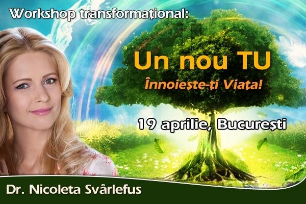 Un nou TU. Innoieste-ti Viata! Workshop, 19 aprilie, Bucuresti