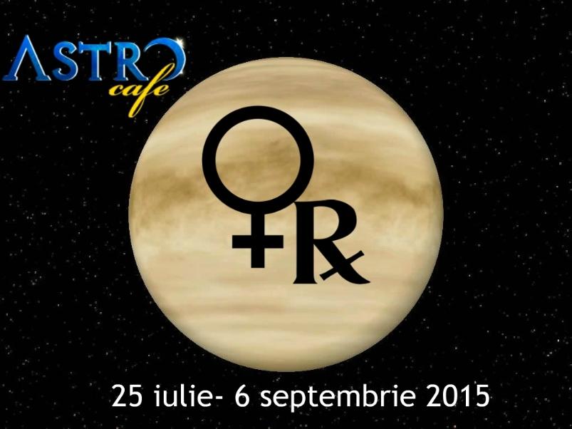 Venus Retrograda, 25 iulie- 6 septembrie. Ce se termina atunci cand simbolurile se sparg?